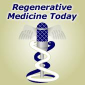 Regenerative Medicine Today