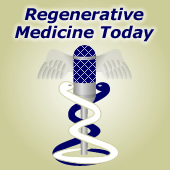 Regenerative Medicine Today